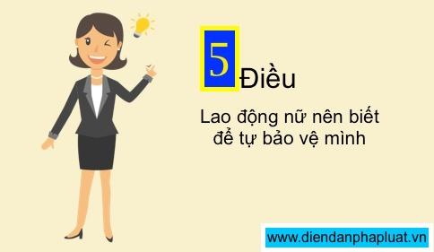 5-dieu-lao-dong-nu-nen-biet-de-tu-bao-ve-minh
