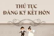 thu-tuc-dang-ky-ket-hon-voi-nguoi-nuoc-ngoai