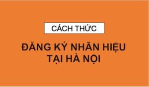cach-thuc-dang-ky-nhan-hieu