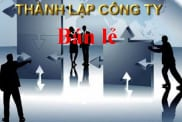 thành lập công ty bán lẻ tại Việt Nam