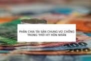 Phan Chia Tai San Chung Vo Chong Trong Thoi Ky Hon Nhan