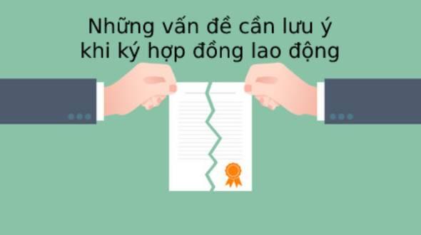 Nhung Van De Can Luu Y Khi Ky Hop Dong Lao Dong