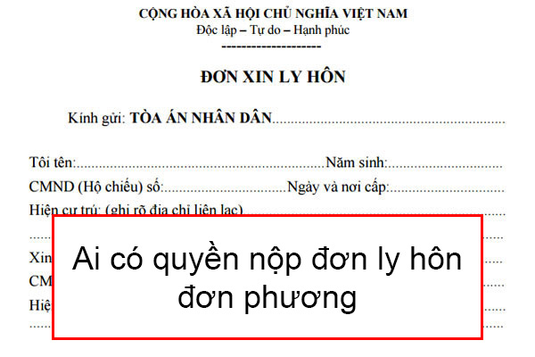 Ai Co Quyen Nop Don Ly Hon Don Phuon