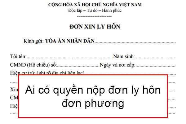 Ai Co Quyen Nop Don Ly Hon Don Phuon