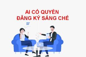 Ai Co Quyen Dang Ky Sang Che Tai Viet Nam