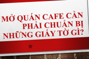 Mo Quan Cafe Can Giay To Gi