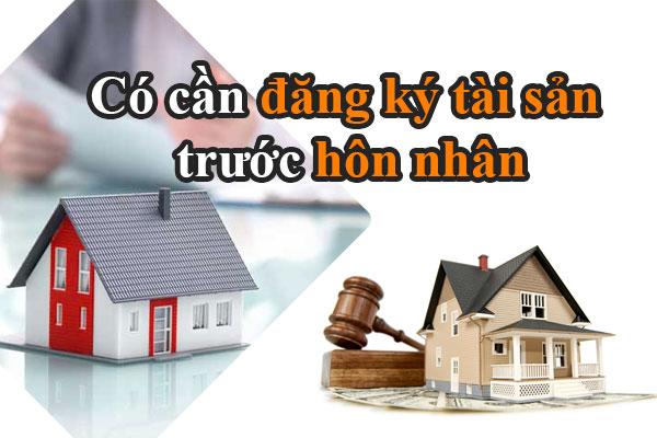 Co Can Dang Ky Tai San Rieng Cua Vo Chong Truoc Khi Ket Hon