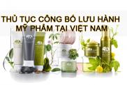 Thu Tuc Cong Bo Luu Hanh My Pham Tai Viet Nam
