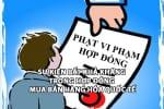 Phạt vi phạm hợp đồng theo quy định của pháp luật Việt Nam