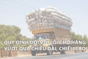 Quy Dinh Doi Voi Loi Cho Hang Vuot Qua Chieu Dai Chieu Cao