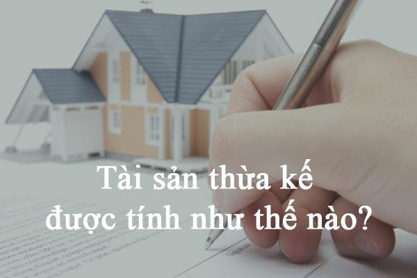 Tai San Thua Ke Duoc Tinh Nhu Nao